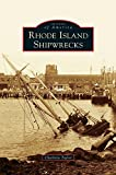 Rhode Island Shipwrecks (Postcards of America)