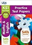 KS1 Maths and English SATs Practice Test Papers (Letts KS1 Revision Success - for the 2017 tests)