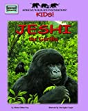 Jeshi the Gorilla - An African Wildlife Foundation Story (with audio CD) (Meet Africas Animals)