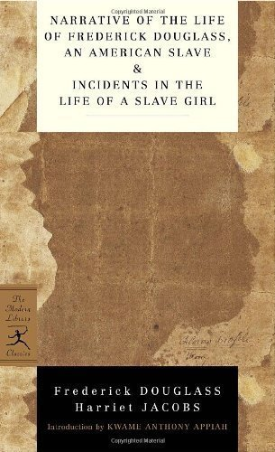 Narrative of the Life of Frederick Douglass, an American Slave & Incidents in the Life of a Slave Girl (Modern Library Mass Market Paperbacks) by Douglass, Frederick Published by Modern Library (2004) Mass Market Paperback