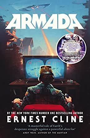 Armada: From the author of READY PLAYER ONE (English Edition ...