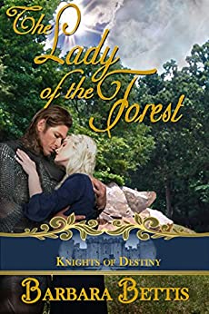 The Lady of the Forest (Knights of Destiny) by [Bettis, Barbara]