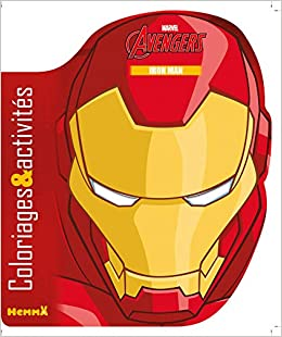 Amazon Com Marvel The Avengers Coloriages Activites Iron Man Coloriage Masque French Edition 9782508033711 Marras Anthony Books