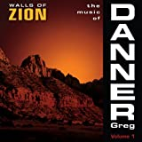 Music of Danner: Walls of Zion 1