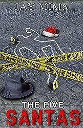 The Five Santas (Dan Landis Mystery Series)