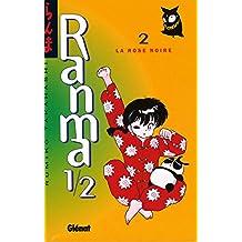 Ranma 1/2 - Tome 02 : La Rose noire (French Edition)