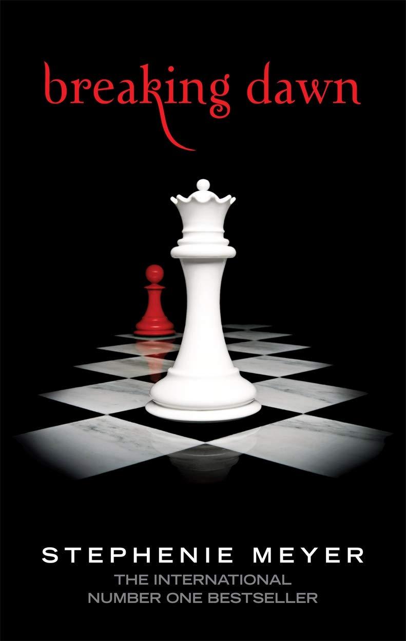 Breaking Dawn: Twilight, Book 4: 4/4 Twilight Saga: Amazon.co.uk: Stephenie  Meyer: Books