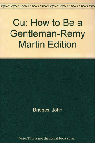 cu-how-to-be-a-gentleman-remy-martin-edition