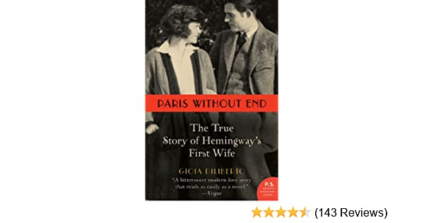 Amazon Paris Without End The True Story Of Hemingways First