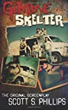 Gimme Skelter -- the Original Screenplay, Scott Phillips and Greg Freeland II, 1497443741