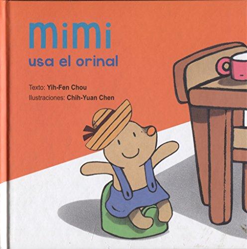 Mimi usa el orinal (Spanish Edition) by Obelisco