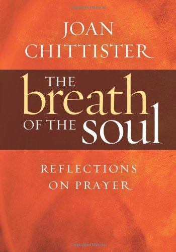 The Breath of the Soul: Reflections on Prayer pdf