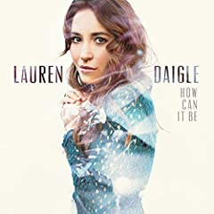 An invitation to encounter God in worship is at the heart of Lauren Daigle's first full-length project, HOW CAN IT BE. Building on her original 5-song EP, HOW CAN IT BE is big, emotive, hooky, passionate, pop, but it's also a collection of vu...