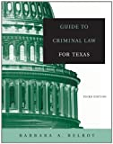 Guide to Criminal Law for Texas