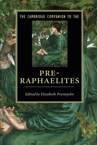 The Cambridge Companion to the Pre-Raphaelites (Cambridge Companions to Literature)