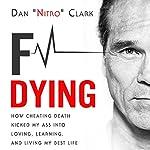 F Dying | Dan