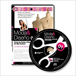 Moda y Diseno 1. Curso de Corte y Confeccion de Alta Costura (Spanish Edition): Nelida Lopez, + de 1 hora de Video. 150 paginas.