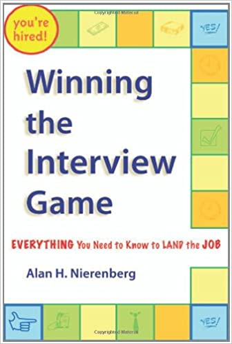 Winning the Interview Game: Everything You Need to Know to Land the