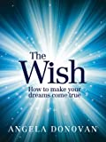 The Wish, Angela Donovan, 174237493X