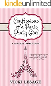 Confessions of a Paris Party Girl: A Humorous Travel Memoir