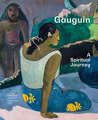 Gauguin: A Spiritual Journey