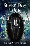 Seven Day War (Ostinato Book 3)