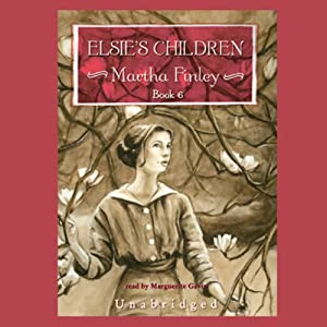 Elsie's Children Audiobook