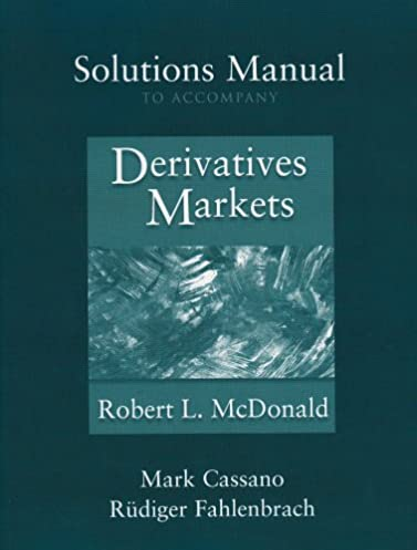 amazon com solutions manual to accompany derivatives markets rh amazon com