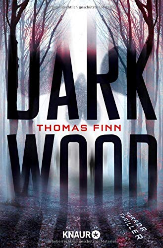 Dark Wood: Horrorthriller