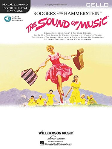 The Sound of Music: Cello Edition Paperback – Jun 1 2001 Richard Rodgers Oscar Hammerstein II Hal Leonard 0634027328