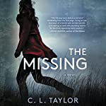The Missing: A Novel | C. L. Taylor