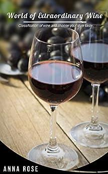 World Of Extraordinary Wine