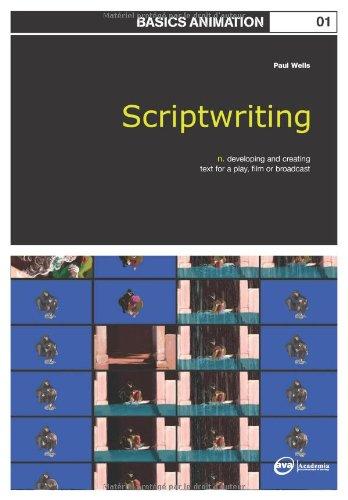 Basics Animation 01: Scriptwriting by Brand: Fairchild Books