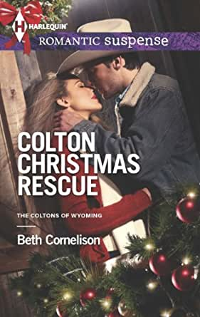 Colton Christmas Rescue (The Coltons of Wyoming Book 6