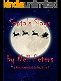 Santa's Slays (The Rose Huntingford Series Book 2)