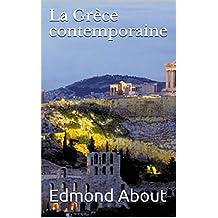 La Grèce contemporaine (French Edition)
