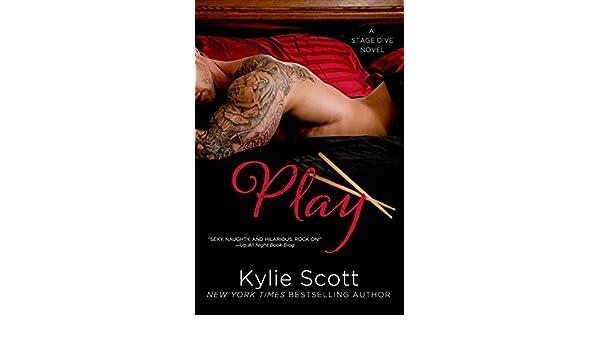 Play (Stage Dive Series Book 2) (English Edition) eBook: Kylie Scott: Amazon.es: Tienda Kindle