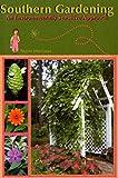 img - for Southern Gardening: An Environmentally Sensitive Approach book / textbook / text book