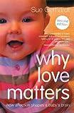 Why Love Matters, Sue Gerhardt, 0415870534
