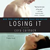 Losing It | Cora Carmack