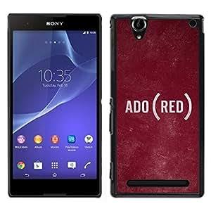"""Pulsar Snap-on Series Teléfono Carcasa Funda Case Caso para Sony Xperia T2 Ultra , Texto Idioma Ado Rústico Textura"""""""