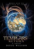 The Templars' Return, Douglas Wilson, 1475942710