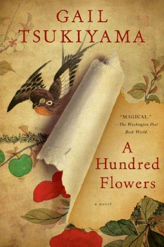A Hundred Flowers: A Novel