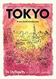 Tokyo: A Very Brief Introduction: The Basics, Find Your Way, Four Walks, Some Language Notions