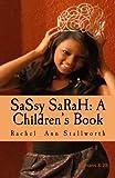 SaSsy SaRaH, Rachel Stallworth, 1468041770