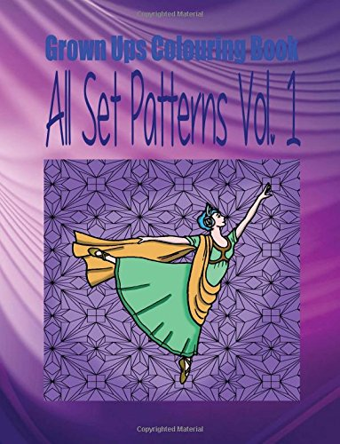 Grown Ups Colouring Book All Set Patterns Vol. 1 Mandalas ebook