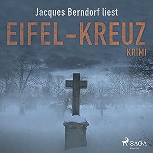 Eifel-Kreuz (Eifel-Krimi: Ein Fall für Siggi Baumeister 17) Hörbuch
