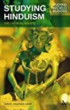 Studying Hinduism : The Critical Issues, Hartell, Jason G. and Hart, David Ananda, 1847062946