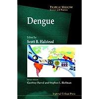 Dengue (Tropical Medicine: Science And Practice)