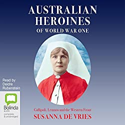 Australian Heroines of World War One